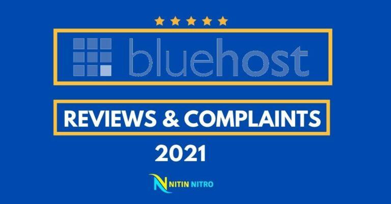 Bluehost reviews & Complaints 2021