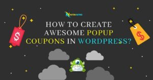 How to Create Awesome Popup Coupons in WordPress 2021
