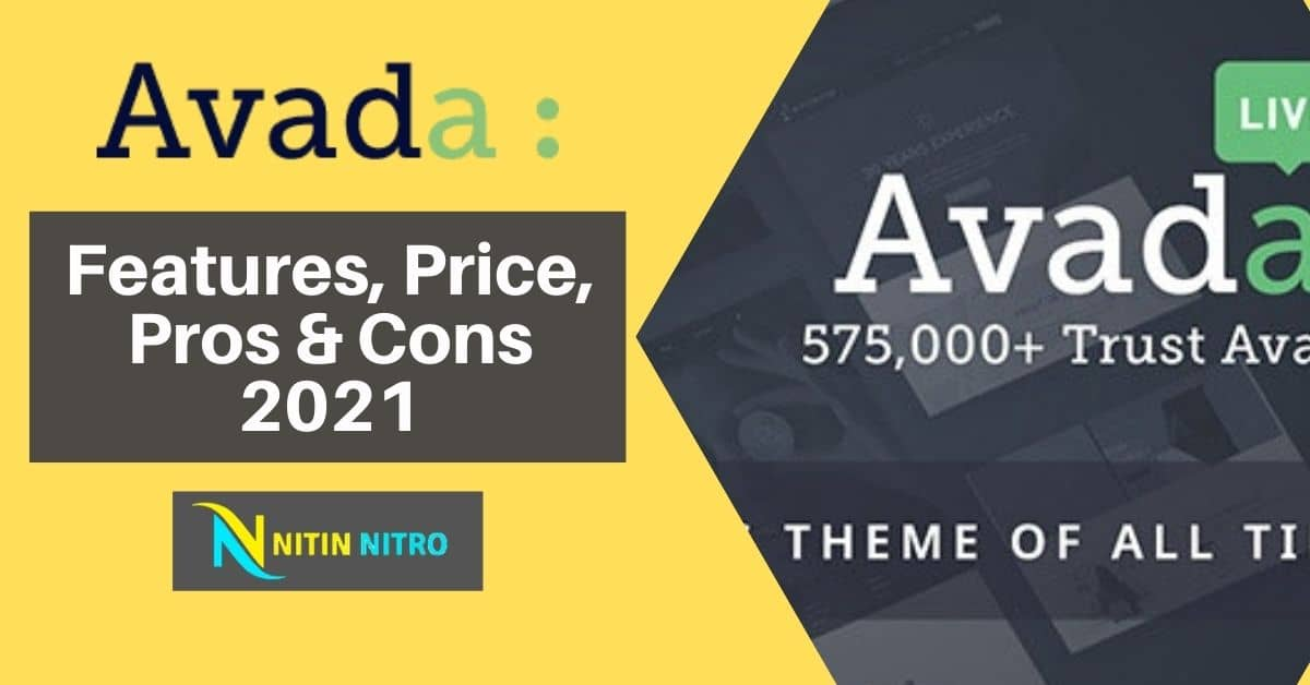 Avada Theme For WordPress – Features, Price, Pros & Cons 2021 [Ultimate Guide]