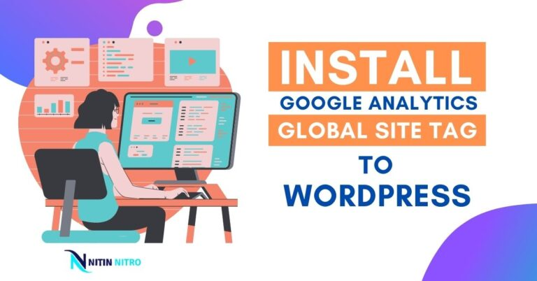 How to Quickly Install Google Analytics Global Site Tag in WordPress (gtag.js) 2021