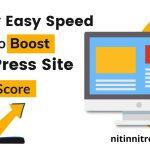 Crazy-Easy-Speed-Hacks-to-Boost-WordPress-Site-Vitals-Scor